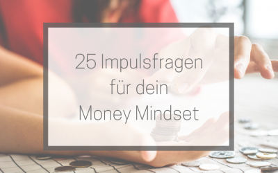25 Impulsfragen für dein Journaling – Money Mindset